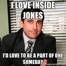 Make an 'inside joke'